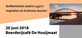 20 juni – Bijeenkomst inspiraties uit Arnhemse buurten
